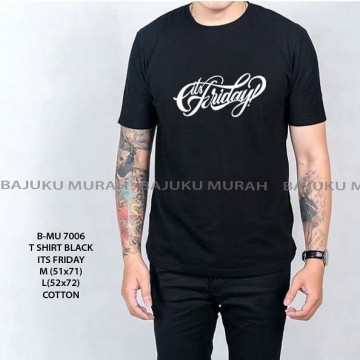 TSHIRT DISTRO BLACK IT'S FRIDAY 7006