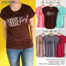 Amaris Fashion - Kaos Kalong Choose Kind - Baju Atasan Wanita
