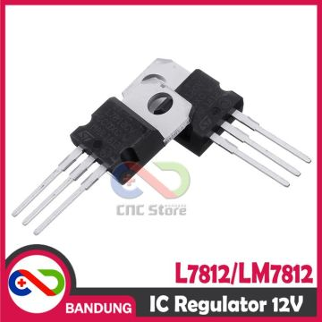 L7812CV L7812 LM7812 TO-220 POSITIVE VOLTAGE REGULATOR 12V