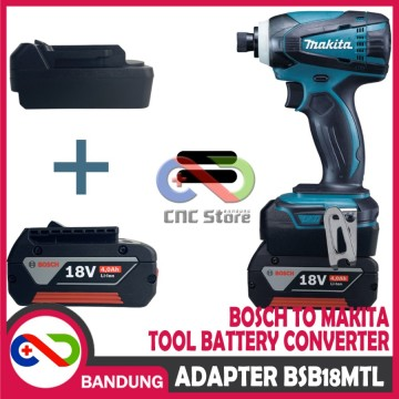 ADAPTER BATERAI 18V BOSCH TO MAKITA TOOL BATTERY CONVERTER BSB18MTL