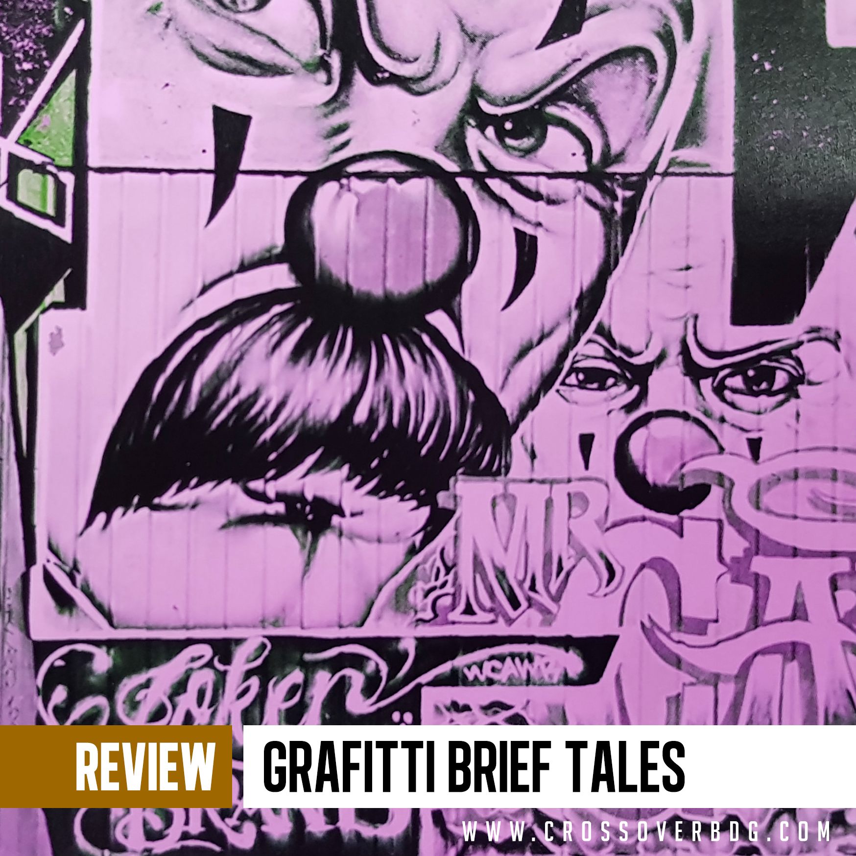 REVIEW : A Grafitti Brief tales image