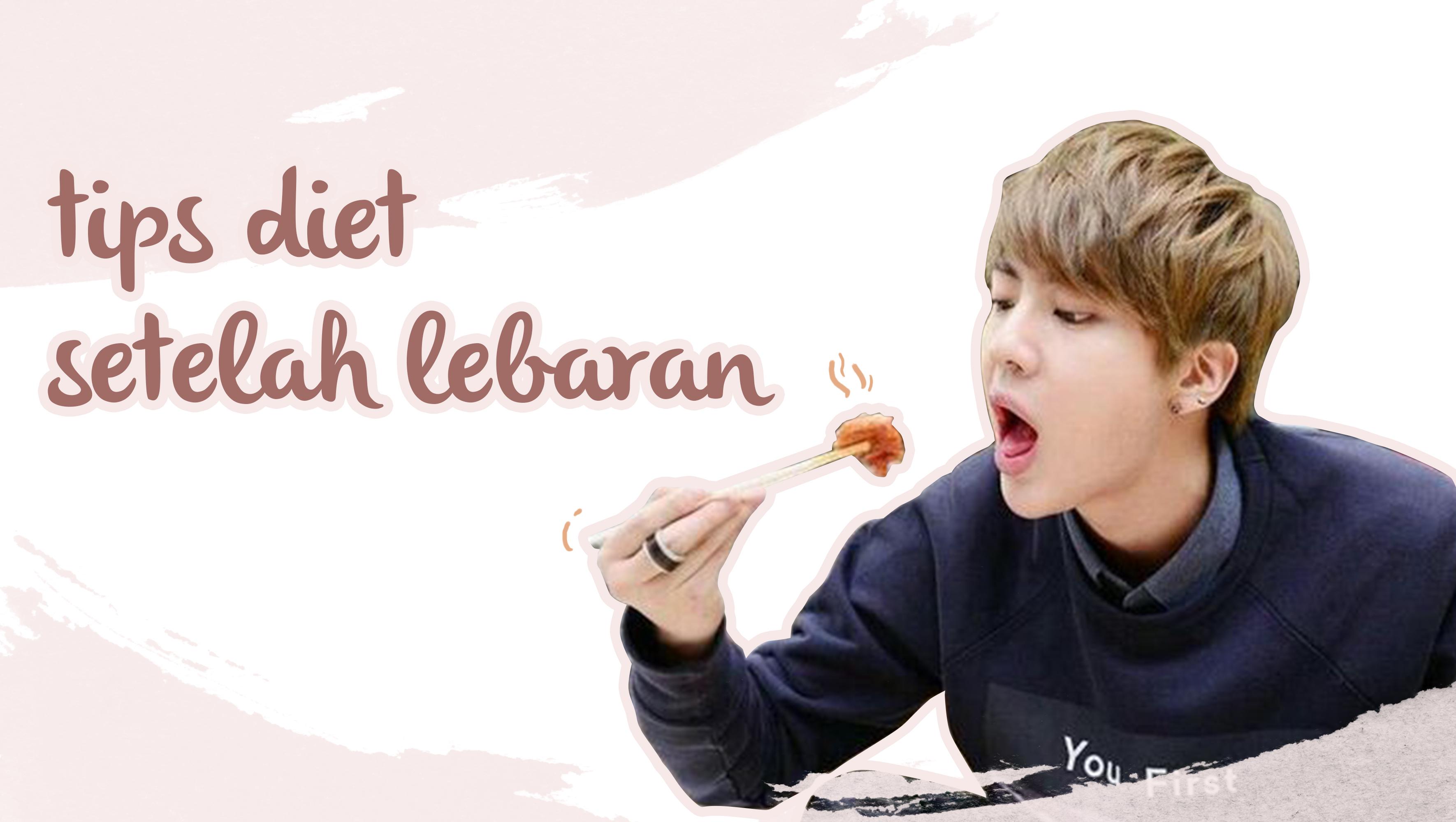 Tips Diet Setelah Lebaran image