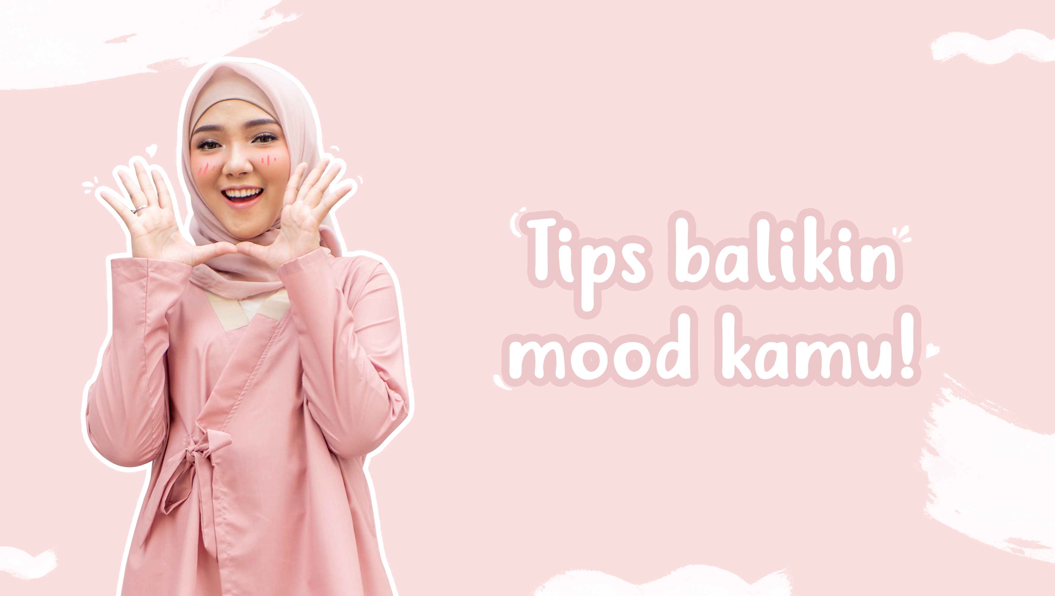 Tips Balikin Mood Kamu image