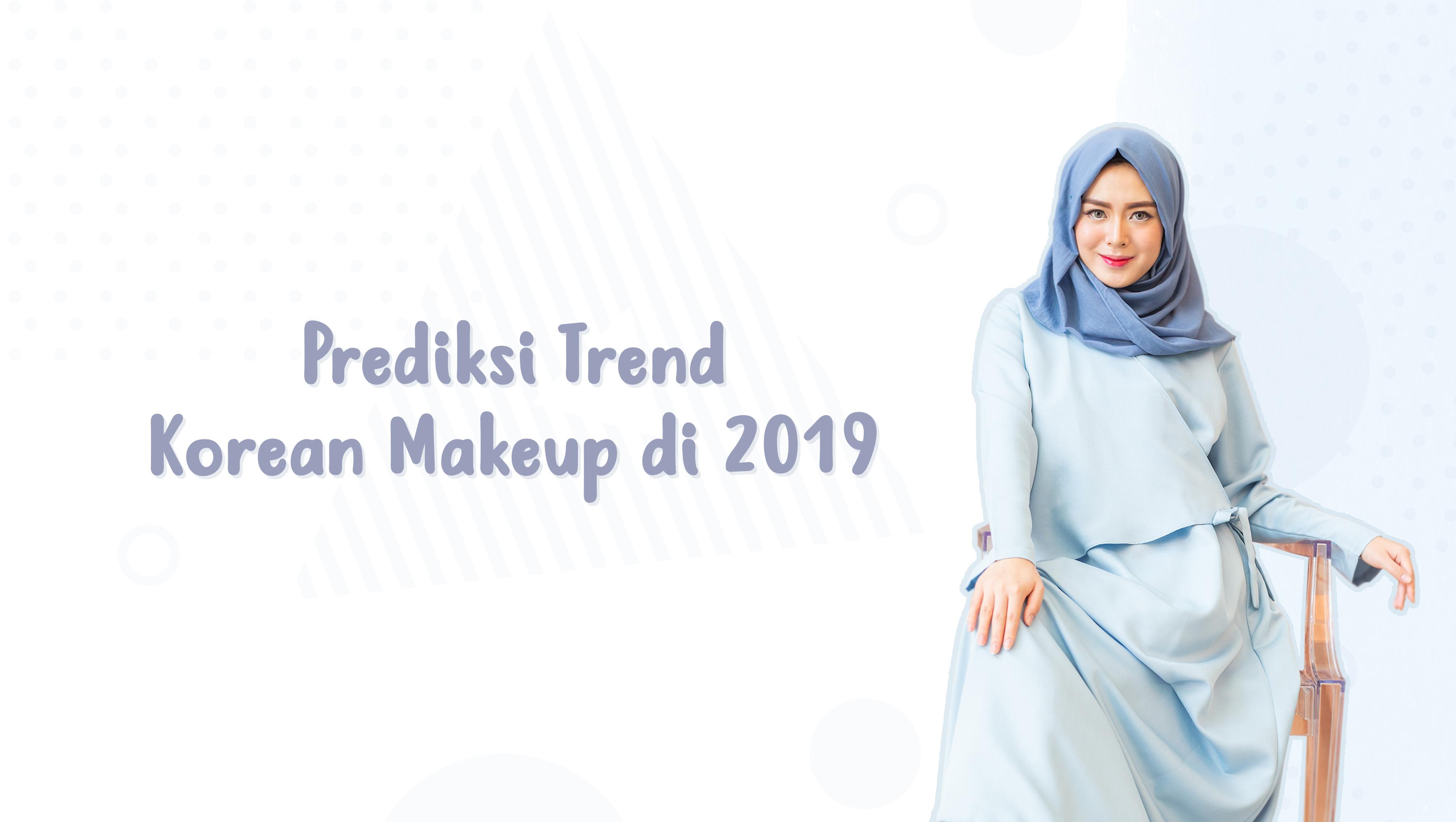 Prediksi Tren Korean Makeup 2019 image