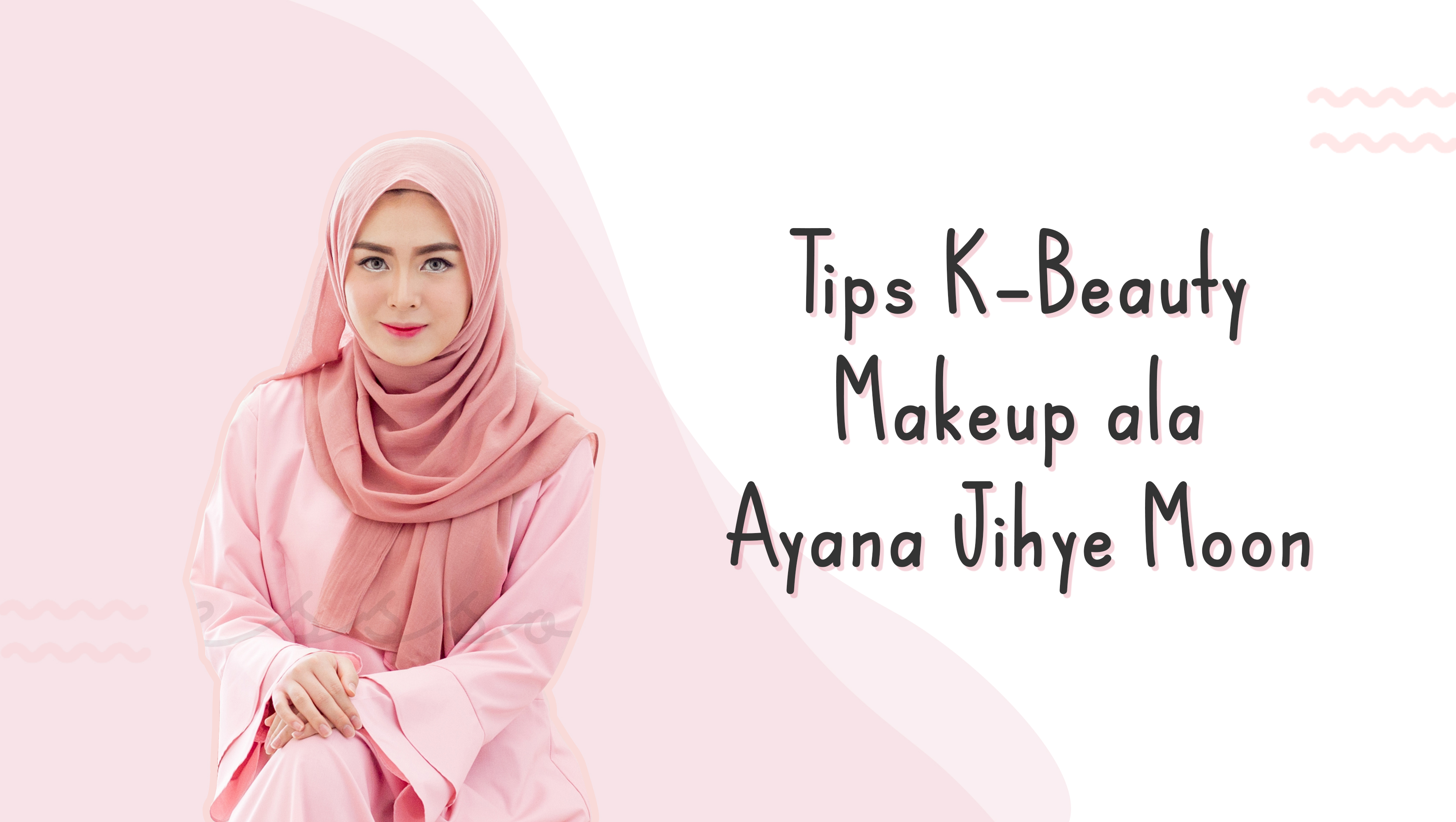Tips K-Beauty Makeup ala Ayana Jihye Moon image