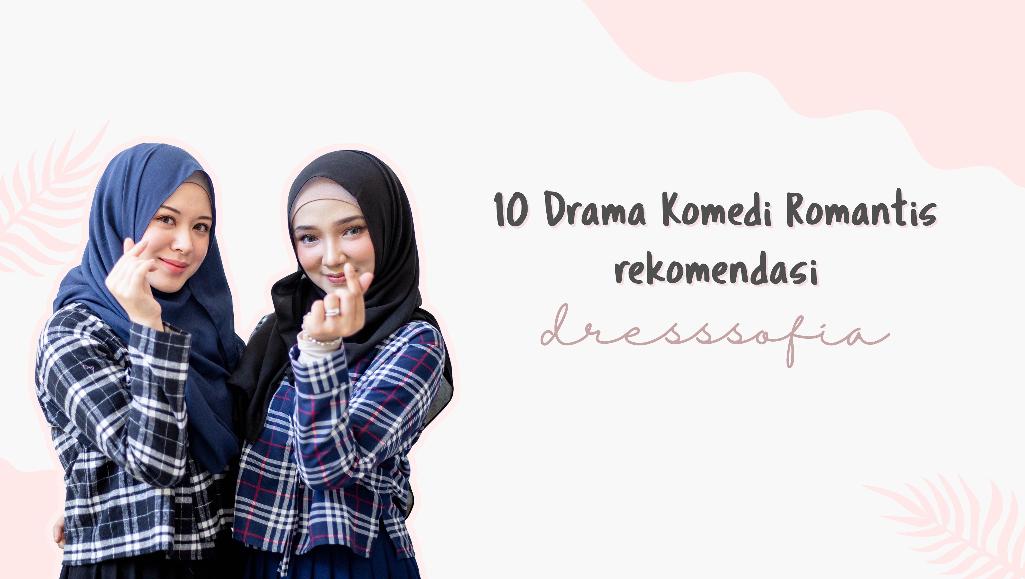 10 Drama Komedi Romantis rekomendasi Dresssofia image