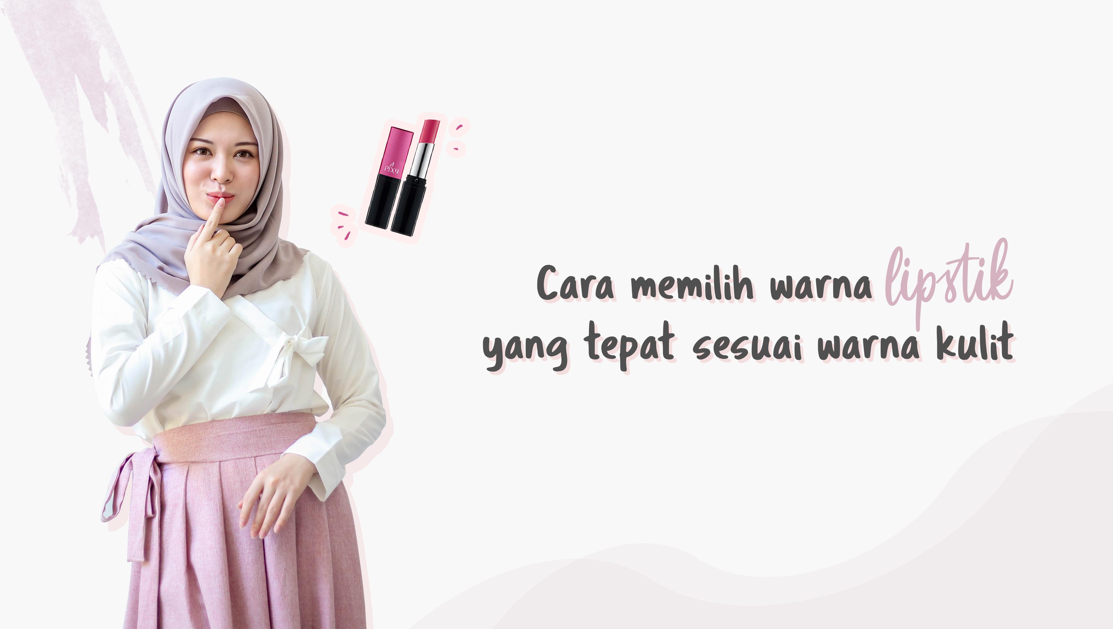 Cara memilih warna lipstik yang tepat sesuai warna kulit image
