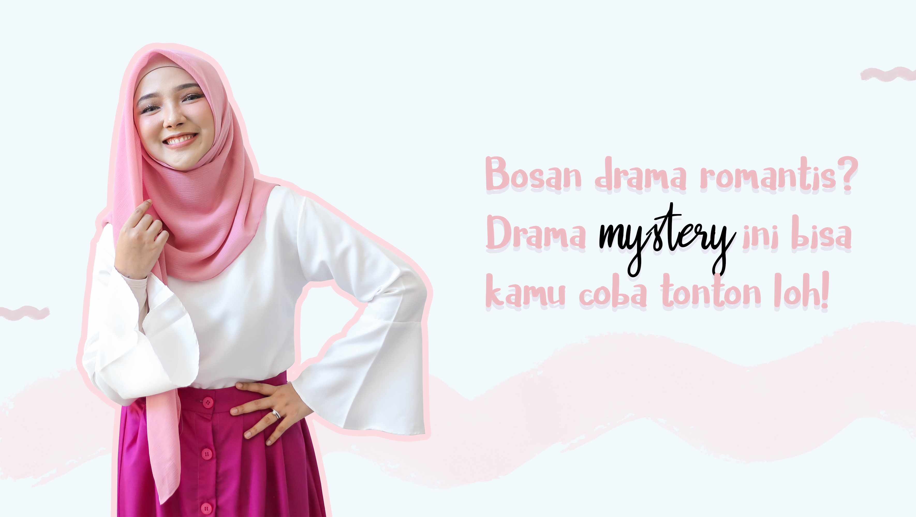 Bosen drama Romantis? Drama Mystery ini bisa kamu coba tonton loh! image