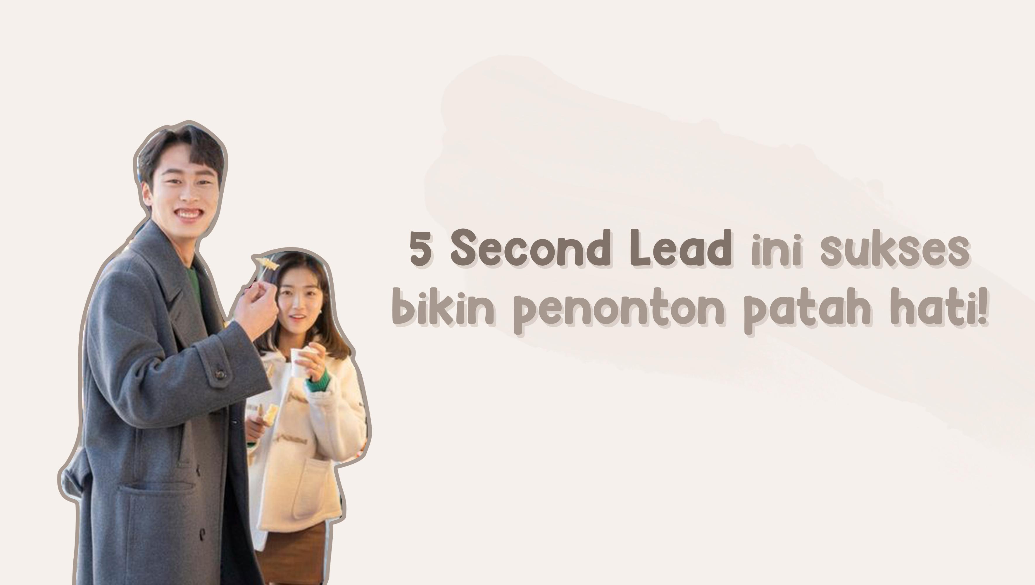 5 Second Lead ini sukses bikin penonton patah hati! image