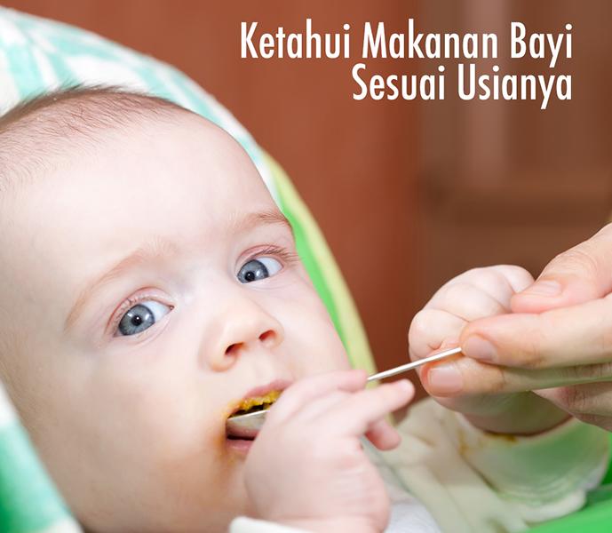 Ketahui Makanan Bayi Sesuai Usianya image