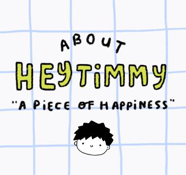 About HEYTIMMY