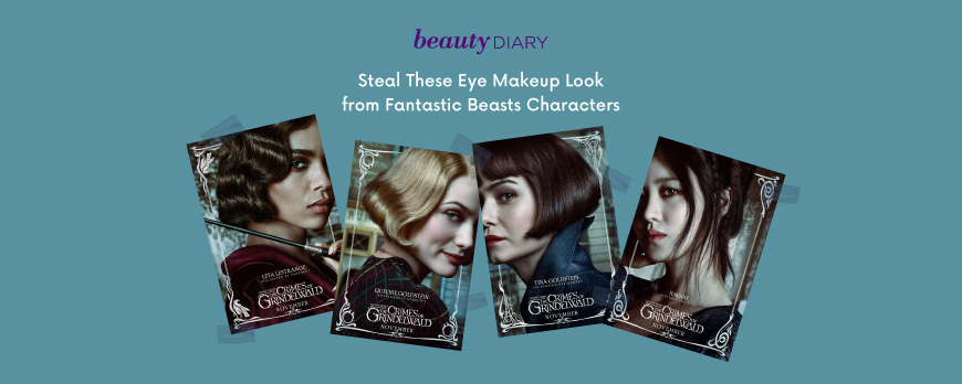 Steal These Eye Makeup Look from Fantastic Beasts Characters