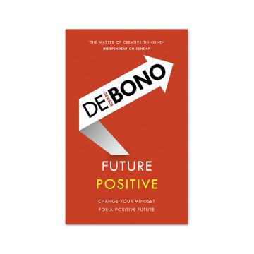 Edward De Bono : Future Positive image