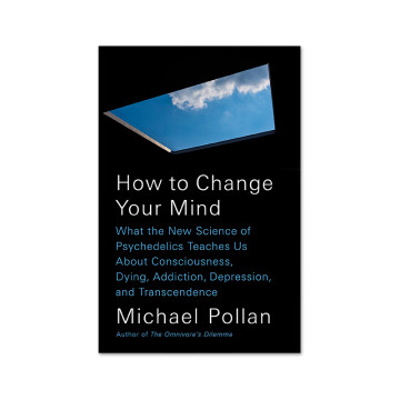 Michael Pollan : How to Change your Mind image