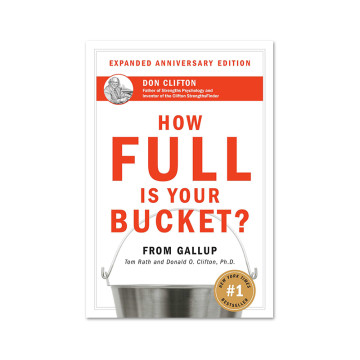 Tom Rath : How Full Is Your Bucket? image