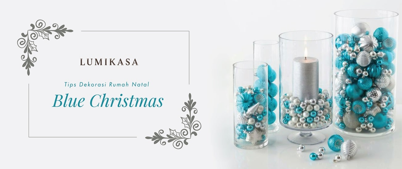 Tips Dekorasi Rumah Natal Blue Christmas
