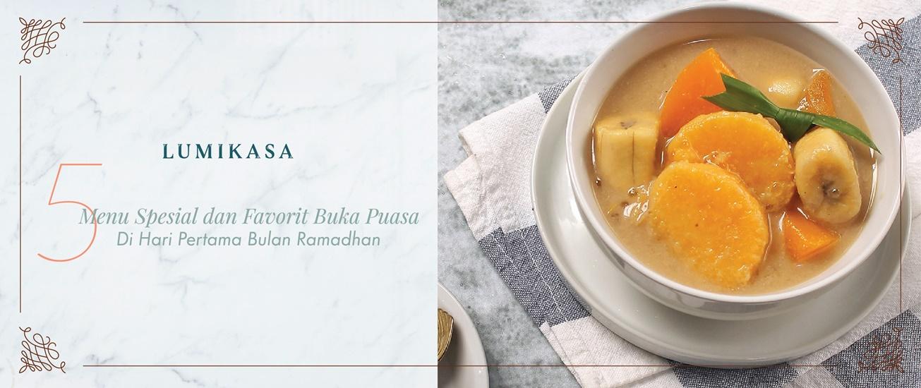 Siap-siap! Ini dia 5 Menu Spesial dan Favorit Buka Puasa Hari Pertama Bulan Ramadhan
