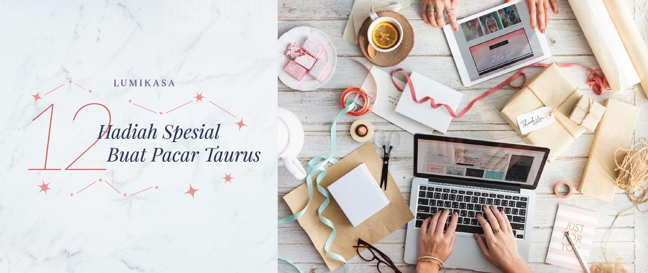 12 Hadiah Spesial Buat Pacar Taurus