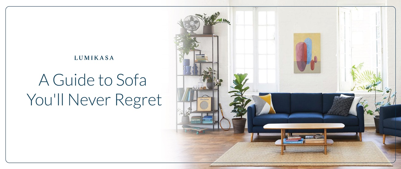 Guide to Sofa You Will Never Regret