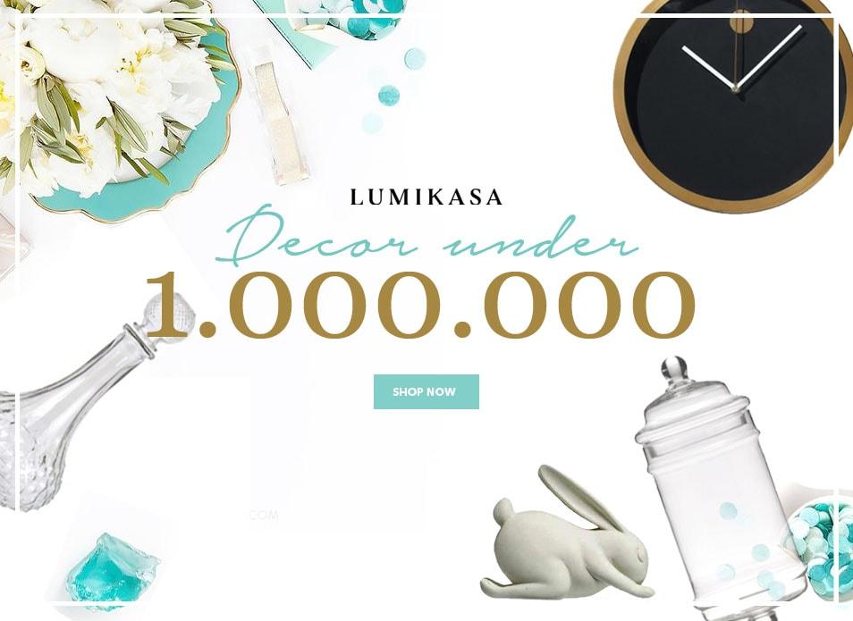 Lumikasa Decor Under 1,000,000 Product Highlight