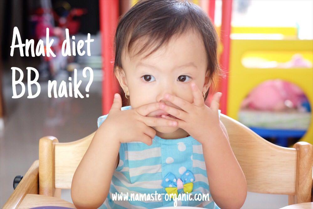 Anak Diet BB Naik?? image
