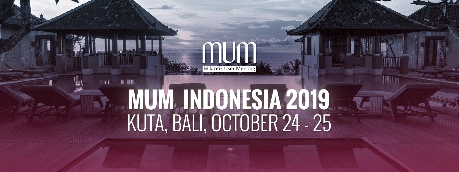 Mikrotik User Meeting (MUM) 2019 Bali