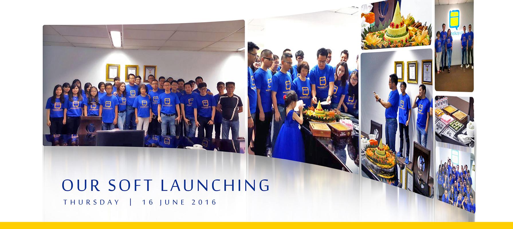 Soft Launching 16 June