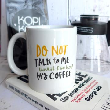 Do Not Talk Mug