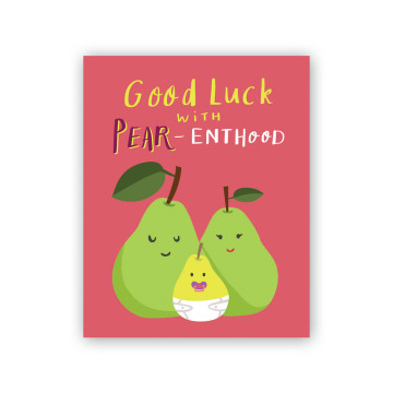 Pear-enthood Greeting Card