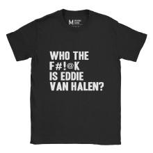 Who The Fuck Is Eddie Van Hallen
